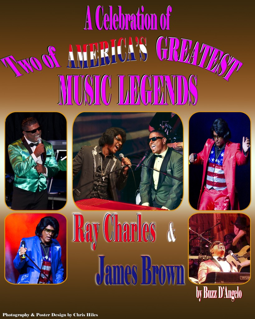 Buzz D'Angelo as James Brown and Ray Charles