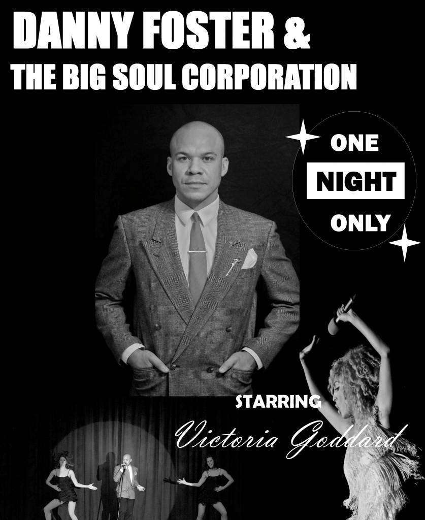 Danny Foster & The Big Soul Corporation 2016 Version