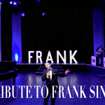 FRANK – A TRIBUTE TO FRANK SINATRA